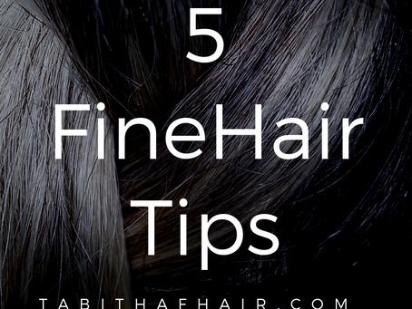 5 Fine Hair Tips
