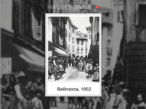 Bellinzona, 1902