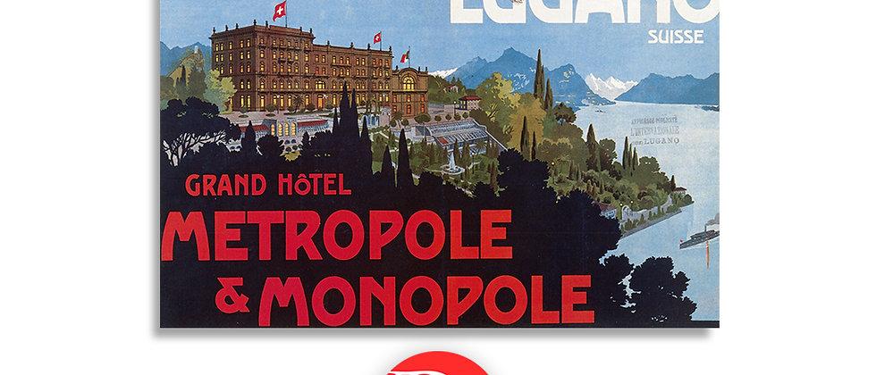 Grand hotel Metropole & Monopole, Lugano