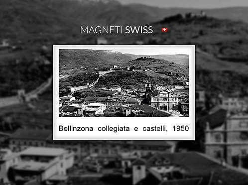 Bellinzona collegiata e castelli, 1950