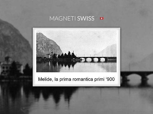 Melide, la prima romantica primi '900