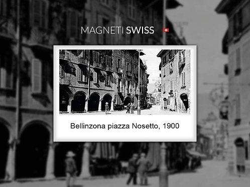 Bellinzona piazza Nosetto, 1900