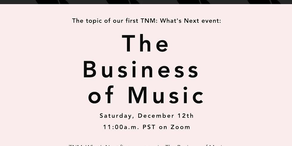 TNM: What's Next