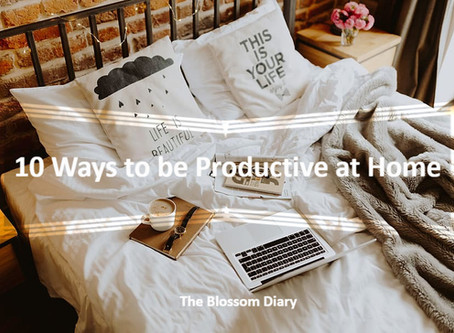 10 Ways to be Productive at Home