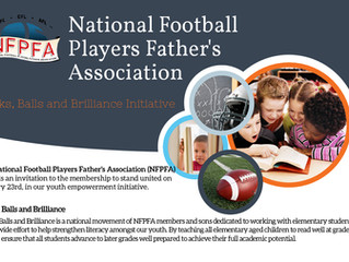 """NATIONAL FOOTBALL PLAYERS FATHER'S ASSOCIATION                Launches the """"Books, Balls and Brillia"""