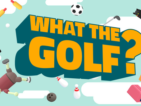 WHAT THE GOLF? (2019)