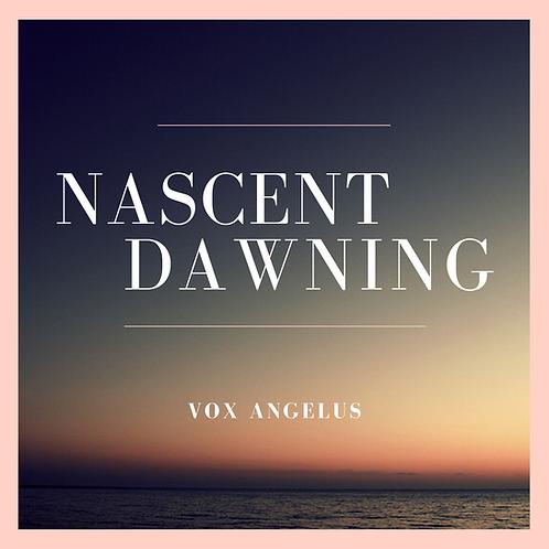 NASCENT DAWNING