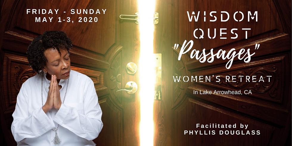 """WISDOM QUEST """"Passages"""" - 2020 Women's Retreat"""