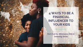 Kids & Investing: How to be a Financial Influencer to Your Kids