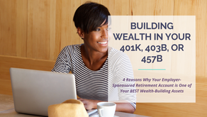 How to Build Wealth in Your 401K, 403B, or 457B | Ep. 2 | Winenance Wednesday