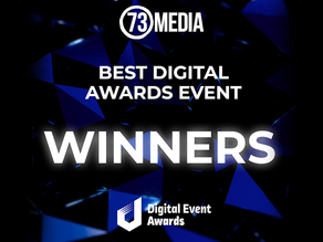 73 wins BIG at Digital Events Awards!