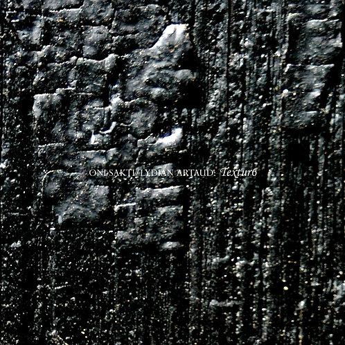 Oni Sakti & Lydian Artaud - Textur6 (Digital Album)