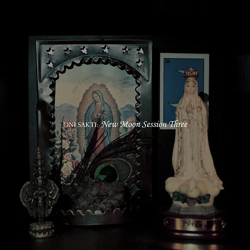 Oni Sakti - New Moon Session Three (Digital Album)