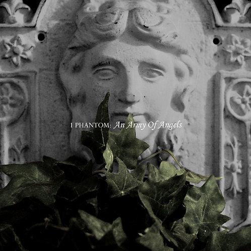 1 Phantom - An Army Of Angels (Digital Album)