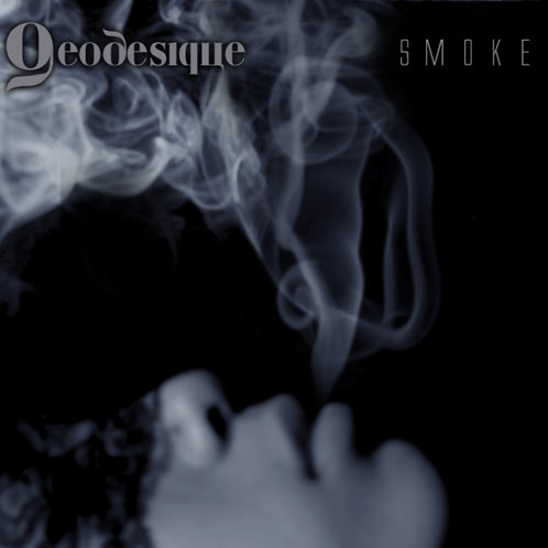 Geodesique - Smoke (Digital Album)