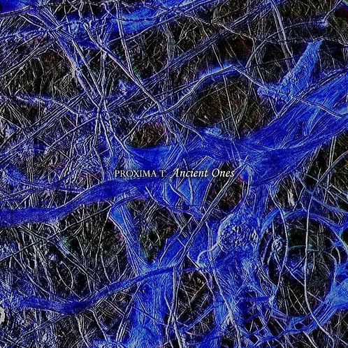 Proxima T - Ancient Ones (Digital Album)