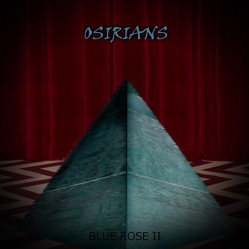 Osirians - Blue Rose II (Digital Album)