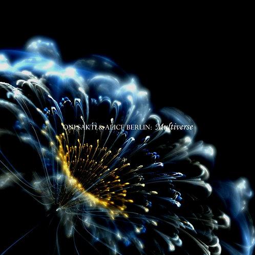 Oni Sakti & Alice Berlin - Multiverse (Digital Album)