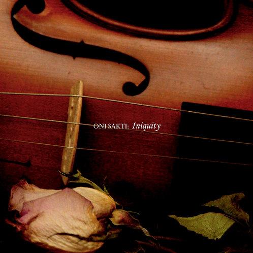 Oni Sakti - Iniquity (Digital Album)
