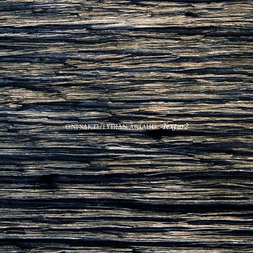 Oni Sakti & Lydian Artaud - Textur2 (Digital Album)