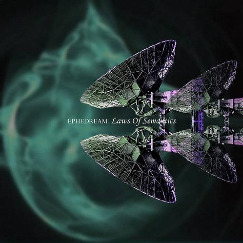 Ephedream - Laws Of Semantics (Digital Album)