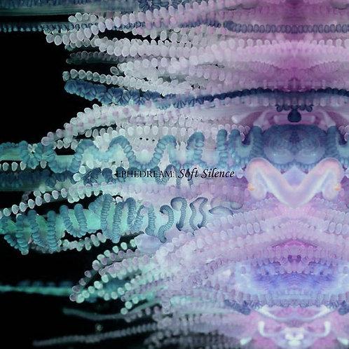 Ephedream - Soft Silence (Single)
