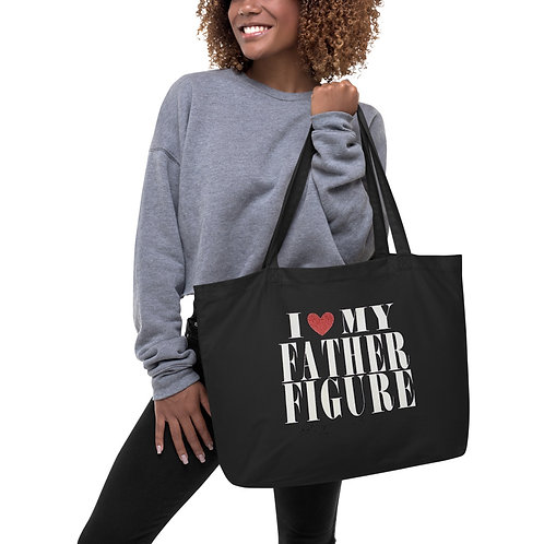 """Large Black""""I Love My Father Figure""""  Tote"""