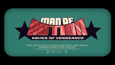 Man of Action! II - Ashes of Vengeance