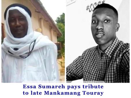 Tribute to late Mankamang Touray - Essa Sumareh