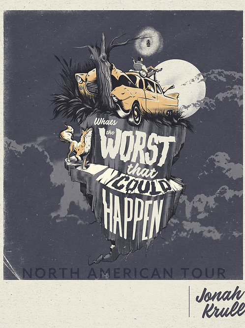 "2019 Tour Poster - ""What's The Worst That Could Happen"""