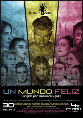 RUEDA en 'Un Mundo Feliz' con La Savia Teatro