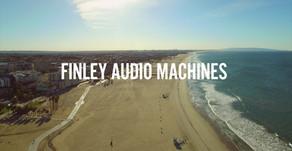 Finley Audio Machines Blog Begins
