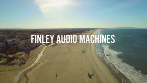 Finley Audio Machines Blog Begins