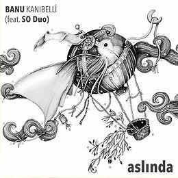 Aslında- Banu Kanıbelli (feat. SO Duo).j