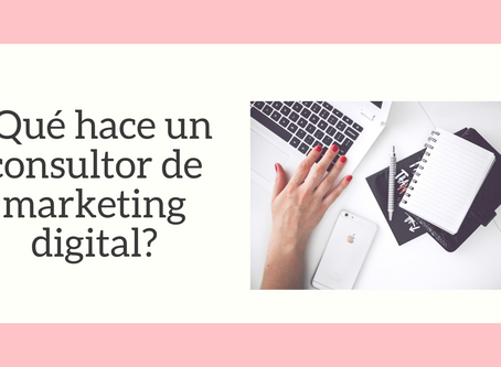 Funciones de un consultor de marketing digital.
