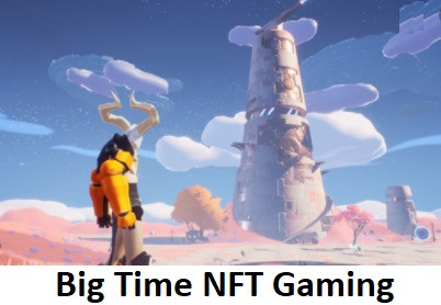 Big Time NFT Gaming