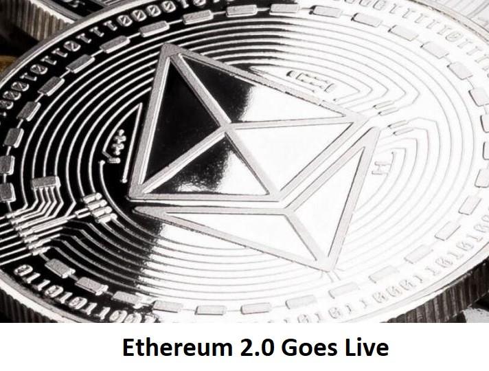 Ethereum 2.0 Goes Live