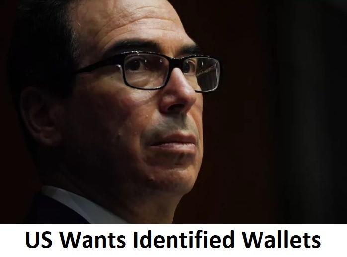 US Wants Identified Wallets