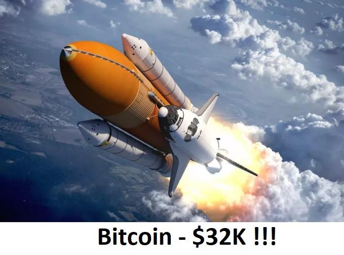 Bitcoin - $32K !!!