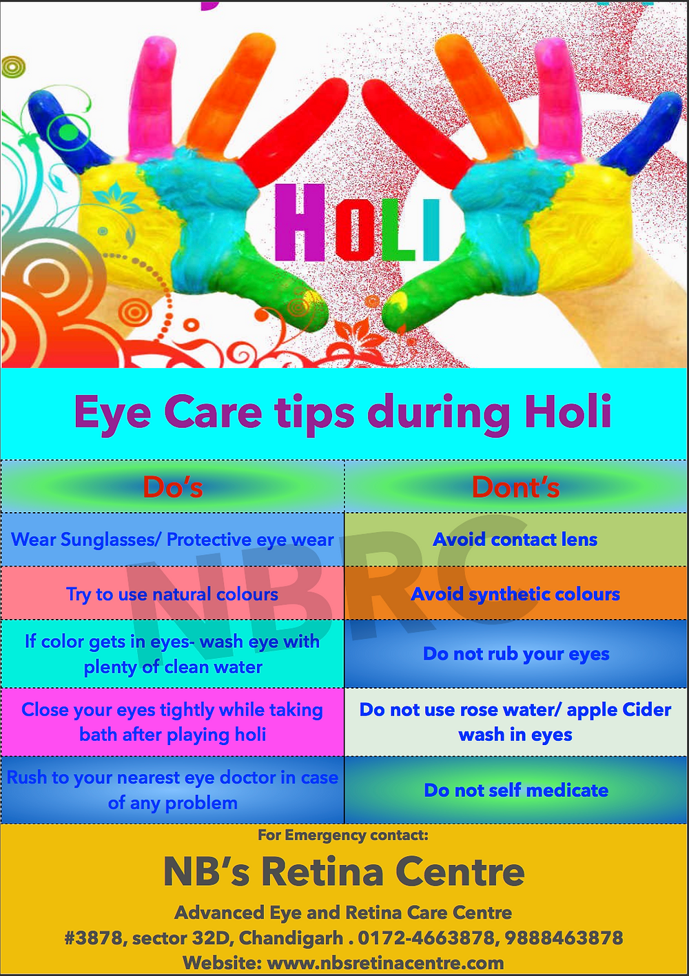 Our Eye need special care during holi, as these are the most common organs of injury while enjoying the festival of colours. These tips can help in long way to protect our eyes from serious damage.