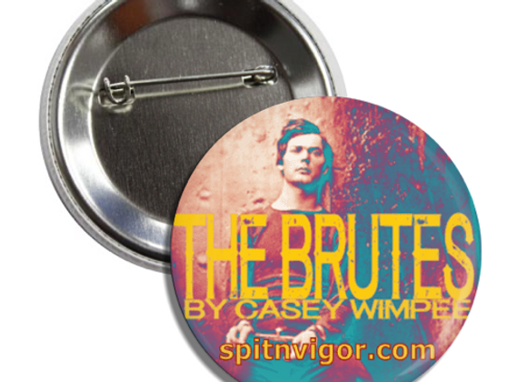 "1"" Button: THE BRUTES"