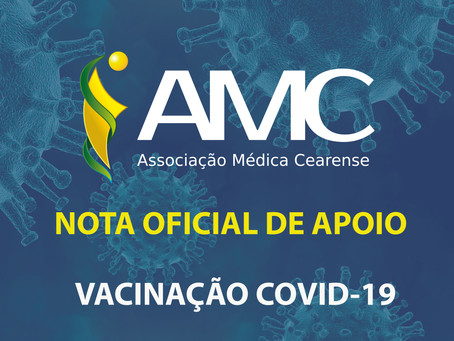 Nota de Apoio da Associação Médica Cearense sobre COVID-19 e Vacinação