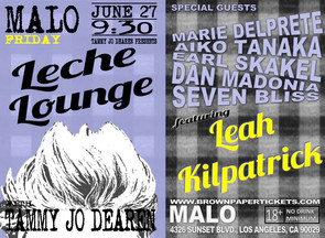 Leah's performing TONIGHT. Leche Lounge @ Malo in Silverlake! - Hipsters Welcome