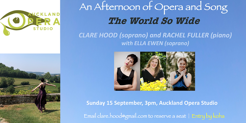 The World So Wide - An Afternoon of Opera and Song