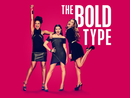 The Bold Type – have you binged it yet?