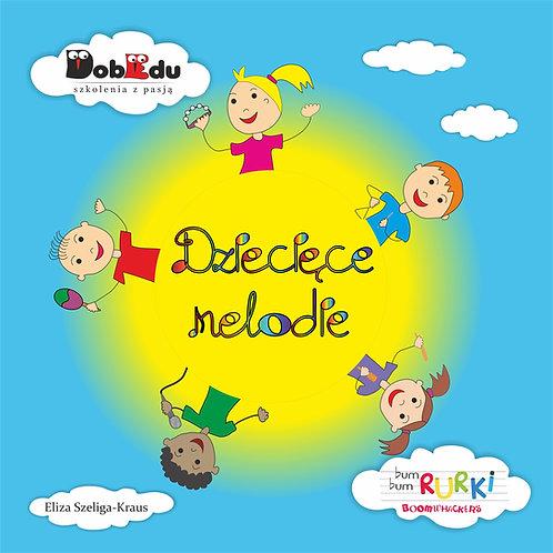 """""""Dziecięce melodie"""" - wybrany utwór mp3 w wersji wokalnej oraz instrumentalnej"""