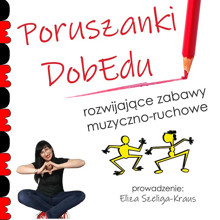 """Szczecin: """"Poruszanki DobEdu: rozwijające zabawy muzyczno-ruchowe"""""""