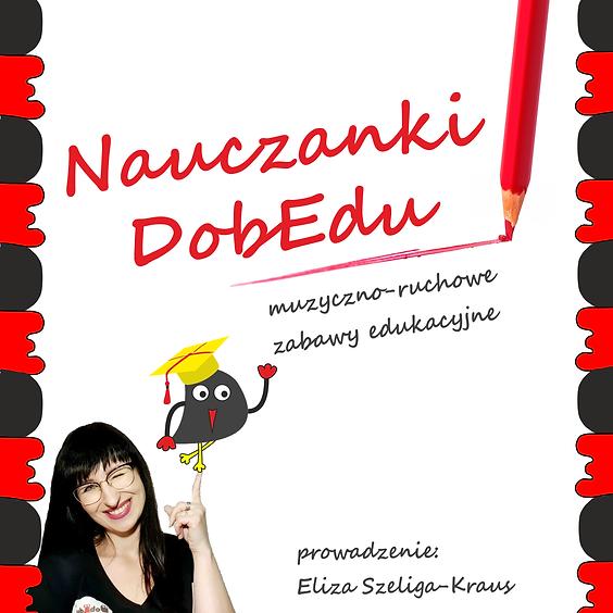 Nauczanki DobEdu: muzyczno-ruchowe zabawy edukacyjne
