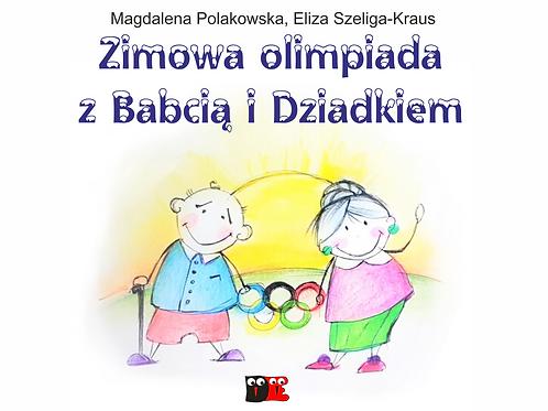 """""""Zimowa olimpiada dla babci i dziadka"""" - scenariusz + piosenki"""