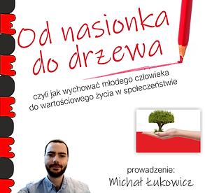 dobedu_od nasionka do drzewa michał łukowicz postawy-obywatelskie.png